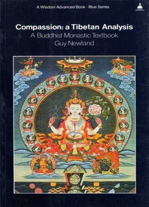 Compassion: A Tibetan Analysis, A Buddhist Monastic Textbook