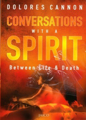 Conversations with a Spirit: Between Life and Death