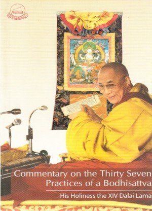 Commentary on the Thirty Seven Practices of a Bodhisattva