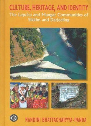 Culture, Heritage, and Identity: The Lepcha and Mangar Communities of Sikkim and Darjeeling
