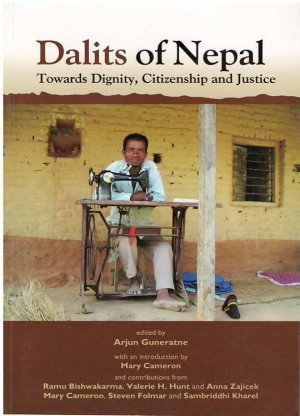 Dalits of Nepal: Towards Dignity, Citizenship And Justice
