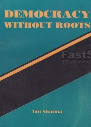 Democracy Without Roots