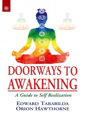 Doorways to Awakening: A Guide to Self Realization