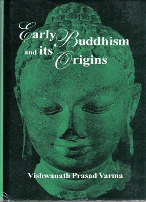 Early Buddhism and Its Origins