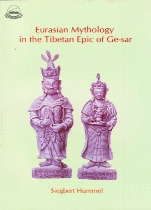 Eurasian Mythology in the Tibetan Epic of Ge-sar