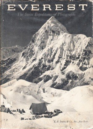 Everest: The Swiss Expeditions in Photographs