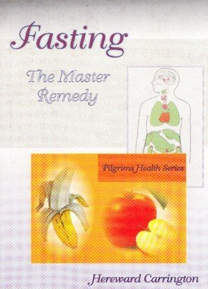 Fasting The Master Remedy