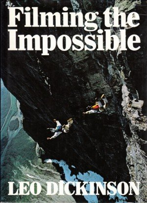 Filming the Impossible