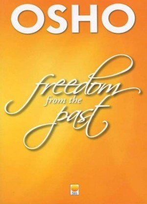 Freedom From the Past: The Golden Future (Vol. 2)
