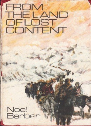 From the Land of Lost Content: The Dalai Lamas Fight for Tibet