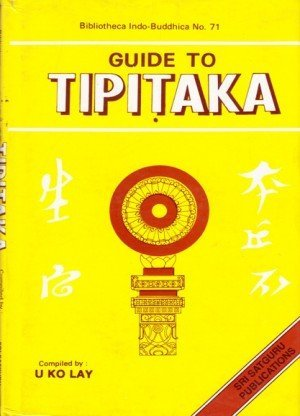 Guide to Tipitaka: (Bibliotheca Indo-Buddhica Series Vol. 71)