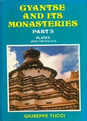 Gyantse and Its Monasteries: Plates - Part 3