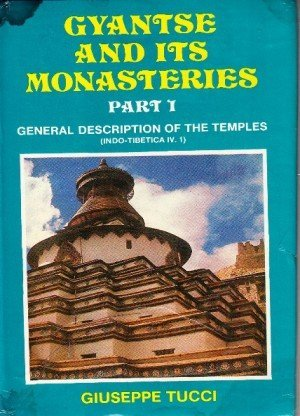 Gyantse and Its Monasteries: General Description of the Temples - Part 1