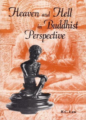 Heaven and Hell in Buddhist Perspective