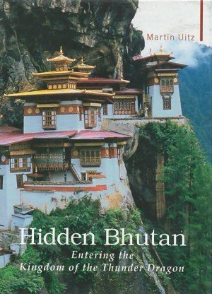Hidden Bhutan: Entering the Kingdom of the Thunder Dragon
