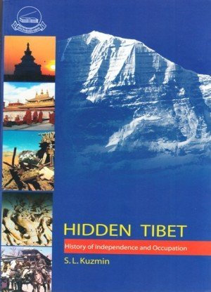 Hidden Tibet: History of Independence and Occupation
