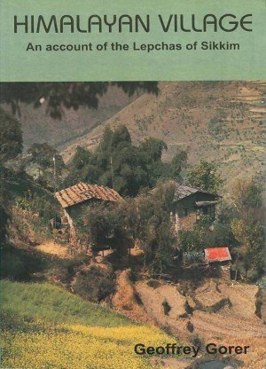 Himalayan Village: An Account of the Lepchas of Sikkim