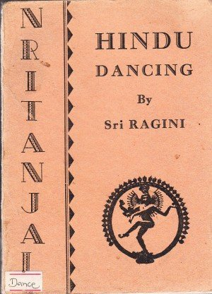 Nritanjali: An Introduction to Hindu Dancing