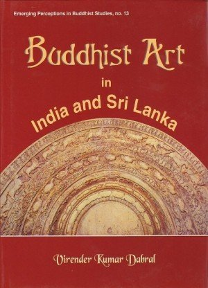 Buddhist Art in India and Sri Lanka