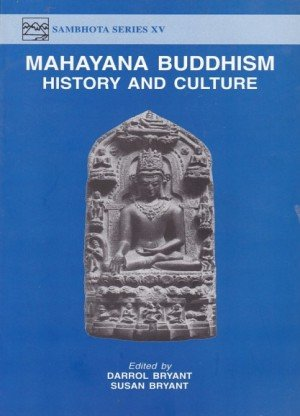 Mahayana Buddhism: History and Culture