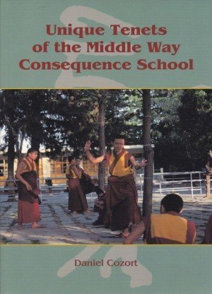 Unique Tenets of the Middle Way Consequence School