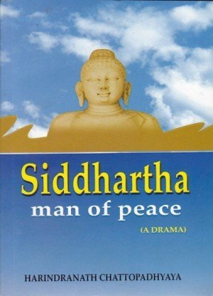 Siddhartha: Man Of Peace