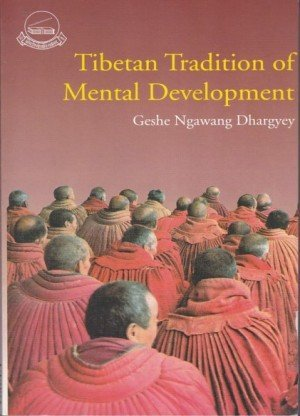 Tibetan Tradition of Mental Development