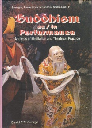 Buddhism as/in Performance