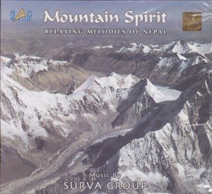 Mountain Spirit: Relaxing Melodies of Nepal