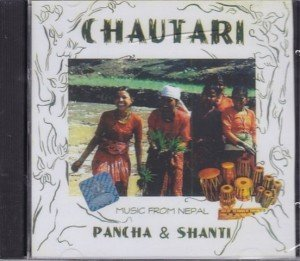 Chautari- Music From Nepal
