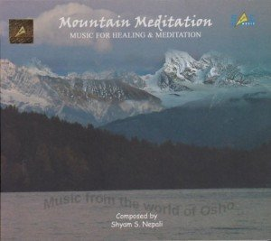 Mountain Meditation: Music for Healing and Meditation