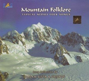 Mountain Folklore: Typical Nepali Folk Songs