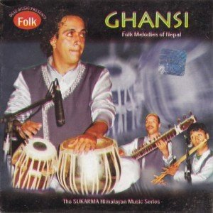 Ghansi: Folk Melodies of Nepal
