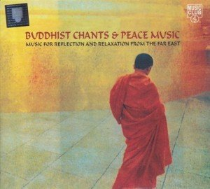 Buddhist Chants and Peace Music