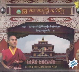 Lama Khenno: Calling the Guru From Afar