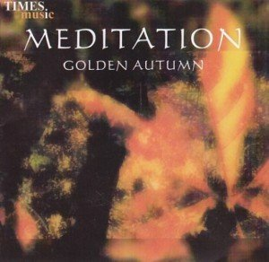 Meditation: Golden Autumn
