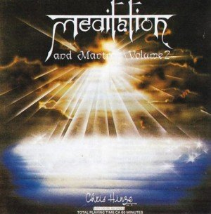 Meditation and Mantras- Volume II