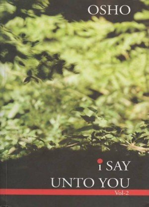 I Say Unto You: Talks on the Sayings of Jesus (Vol. 2)