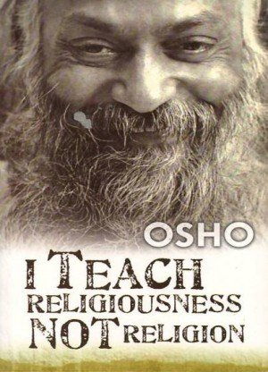 I Teach Religiousness not Religion