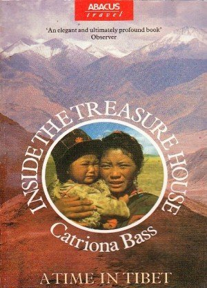 Inside the Treasure House: A Time in Tibet