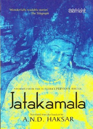 Jatakamala: Stories from the Buddha's Previous Births