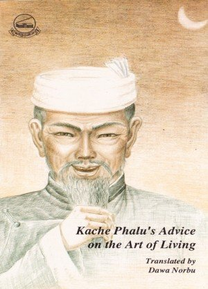 Kache Phalu's Advice on the Art of Living