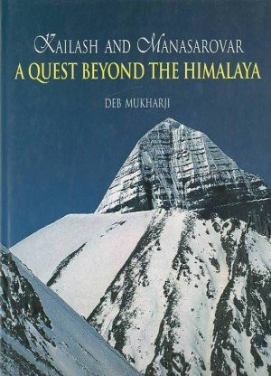 Kailash and Manasarovar: A Quest Beyond the Himalaya