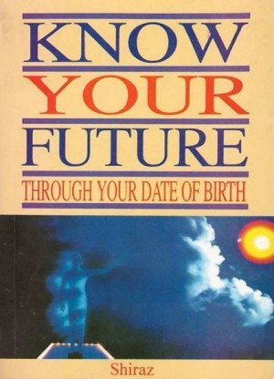 Know Your Future: Through Your Date of Birth