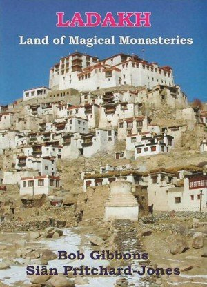Ladakh Land of Magical Monasteries