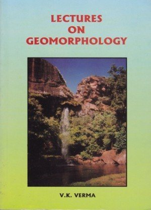 Lectures on Geomorphology