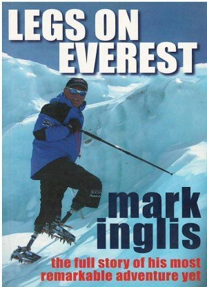 Leg On Everest: The Full Story of His mos remarkable Adventure Yet