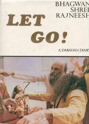 Let Go! A Darshan Diary