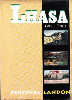 Lhasa: An Account of the Country and People of Central Tibet and of the Progress of the Mission Sent There by the English Government - Volume 2