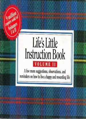 Lifes Little Instruction Book: Volume II